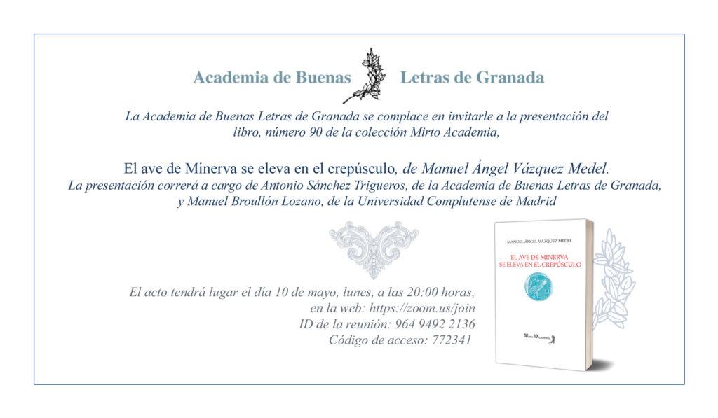 Presentación de El ave de Minerva se eleva en el crepúsculo deManuel Ángel Vázquez Medel